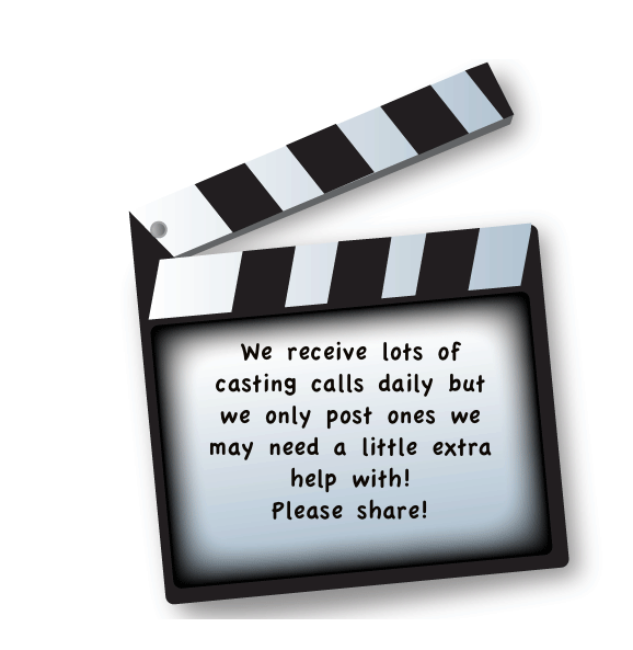 CASTING CALL- 12 – 14 YEAR OLDS AND DAD!